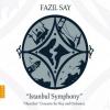 """10. Fazil Say –""""Istanbul Symphony"""""""