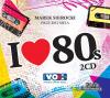 """1. Różni wykonawcy – """"Marek Sierocki przedstawia: I Love 80's"""""""
