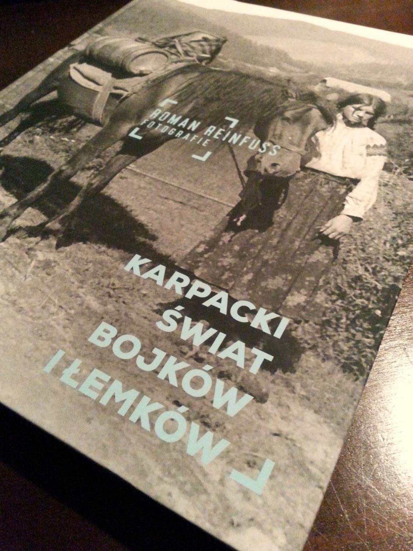"""""""Karpacki świat Bojków i Łemków"""", fot. Roman Reinfuss"""