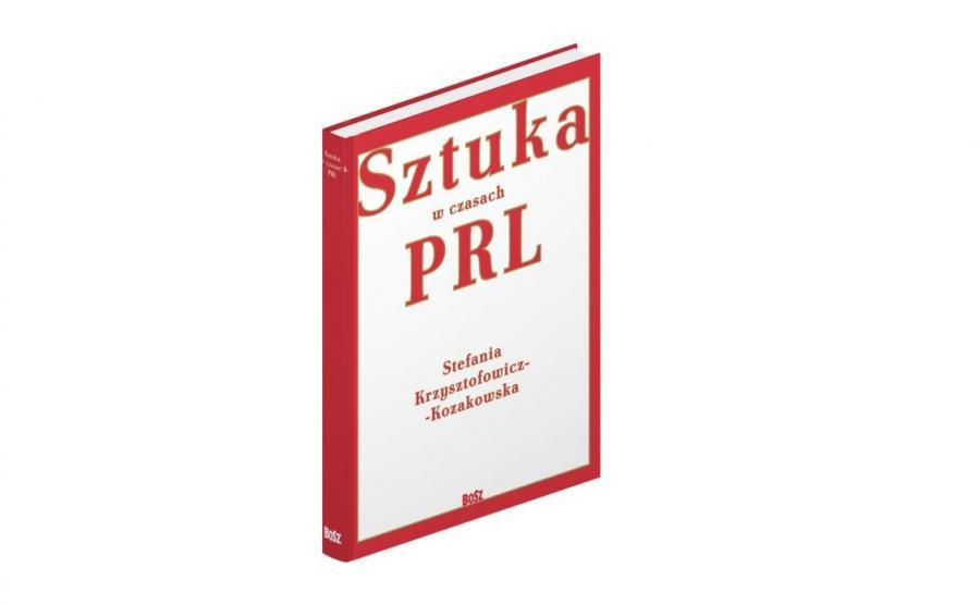 """okładka książki """"Sztuka w czasach PRL"""""""