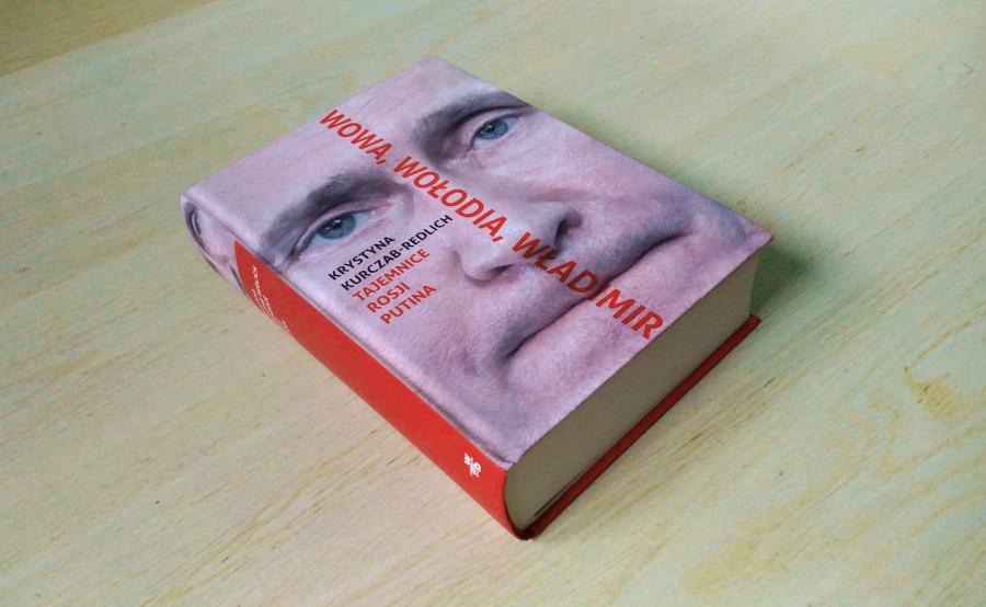 """Krystyna Kurczab-Redlich, """"Wowa, Wołodia, Władimir"""", Wydawnictwo W.A.B 2016"""